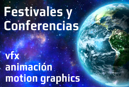 festivales-y-conferencias-vfx-animacion-motion-graphics